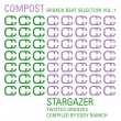Compost Broken Beat Selection Vol. 1 - Stargazer - Twisted Grooves Compiled by Eddy Ramich