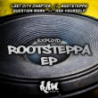 Rootsteppa Ep
