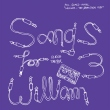 Songs for William 3 (2xLP)