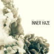 Inner Haze (LP & CD Album)