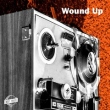 Wound Up Vol. 1 (LTD. EDITION MC / Tape)