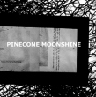 Pinecone Moonshine (Vol. 16) E.P.