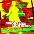 Bright Like Lightning E.P.