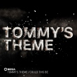 Tommy´s Theme / Could This Be