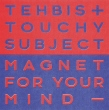 Magnet For Your Mind (LP)