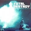 Total Destroy / Crusader
