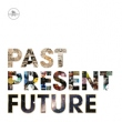Past Present Future (3xLP)