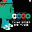 Thing Leaves The House E.P.