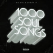 1000 Soul Songs (Extended Vinyl Mix / Addison Groove Remix)