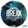 Groove With It / Soldier