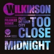 Too Close (Frankee Remix) / Midnight