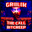 The Call / Bitcreep