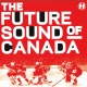 The Future Sound Of Canada (LP)