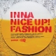 Inna Nice Up! Fashion (2xLP)