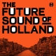 The Future Sound Of Holland (LP)