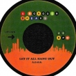 Let It All Hang Out (Pete Rock Remix) / California Soul