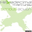 Serious Action (Original Mix / Dub Menace Mix)