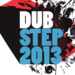 Dubstep 2013 / The Ultimate Hits (2xCD Album)
