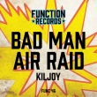 Bad Man / Air Raid