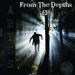 From the Depths E.P.