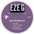 Old Trainers E.P.