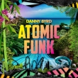 Atomic Funk (2xLP & CD Album)
