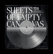 Sheets Of Empty Canvas E.P.