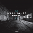 Warehouse Music E.P.