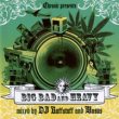 Big Bad And Heavy (2xCD Album)