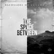 The Space Between (LP)