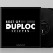 Best Of Duploc Selects (2xLP)