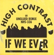 If We Ever (Unglued Remix / Original Mix Remastered)