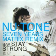 Seven Years (Matrix Remix) / Stay Strong
