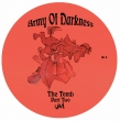 The Tomb Part Two / Army Of Darkness