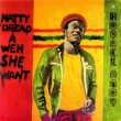 Natty Dread A Weh She Went (LP)