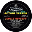 Action Saxxon - Jungle Odyssey E.P. (Pt.2)
