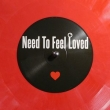 Need To Feel Loved / I Need Your Loving (D&B Remixes)
