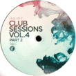 Club Sessions E.P. / Vol. 4 (Part 2)