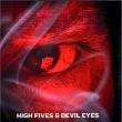 High Fives & Devil Eyes (2xLP)