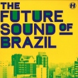 The Future Sound Of Brazil (LP)