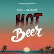 Hot Beer / Hot Riddim
