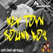 New Town Sound Boy (Vol. 1)