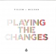 Playing The Changes (2xLP / GATEFOLD EDITION)