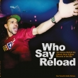 Who Say Reload (BOOK)