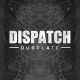 Dispatch Dubplate 013