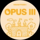 Opus III / Kingz Of The Castle