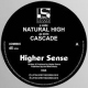 Natural High / Cascade