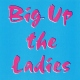 Big-Up The Ladies E.P.