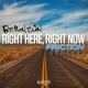 Right Here Right Now (DJ Friction & Killer Hertz Remixes)